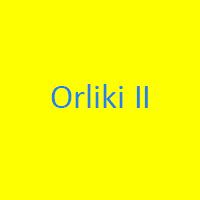 Orliki II